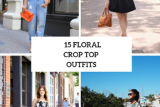 15 Outfits With Floral Crop Tops