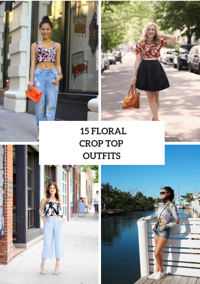 Outfits With Floral Crop Tops