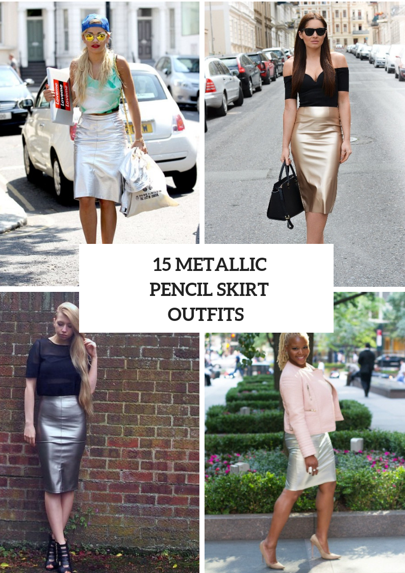 Outfits With Metallic Pencil Skirts