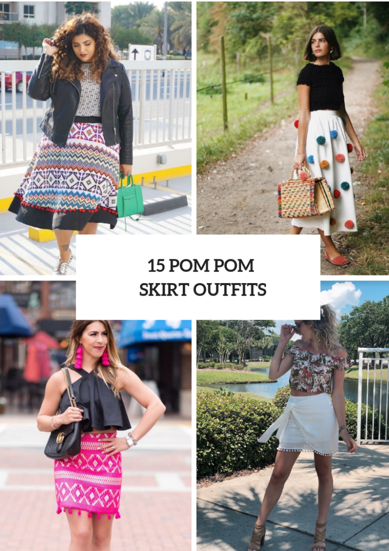 15 Outfits With Pom Pom Skirts