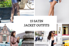 15 Outfits With Satin Jackets For This Season