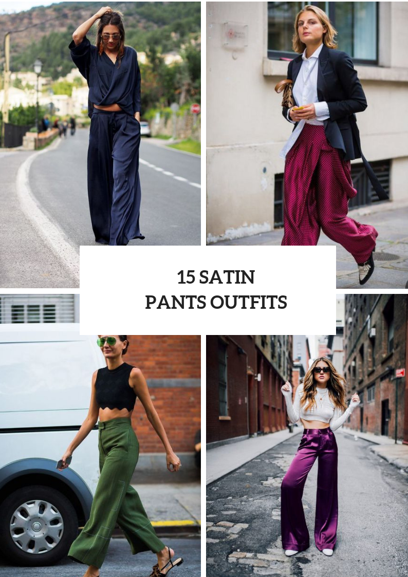 Stylish Outfit Ideas With Satin Pants