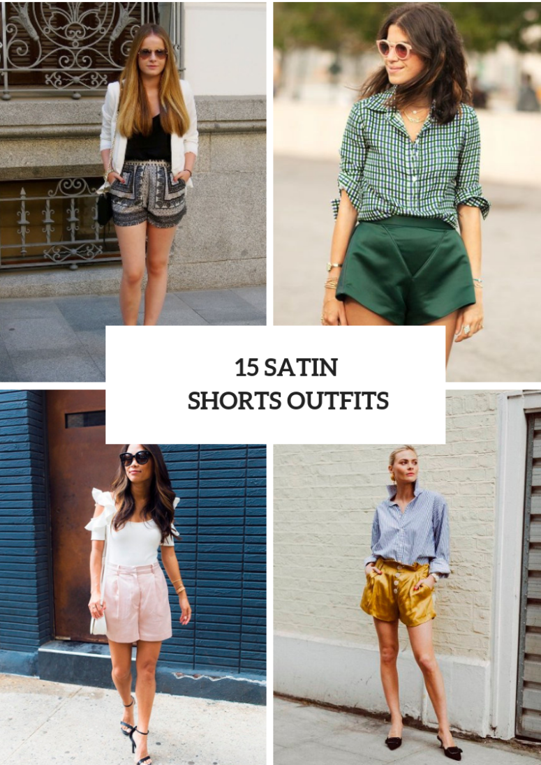 15 Summer Outfits With Satin Shorts