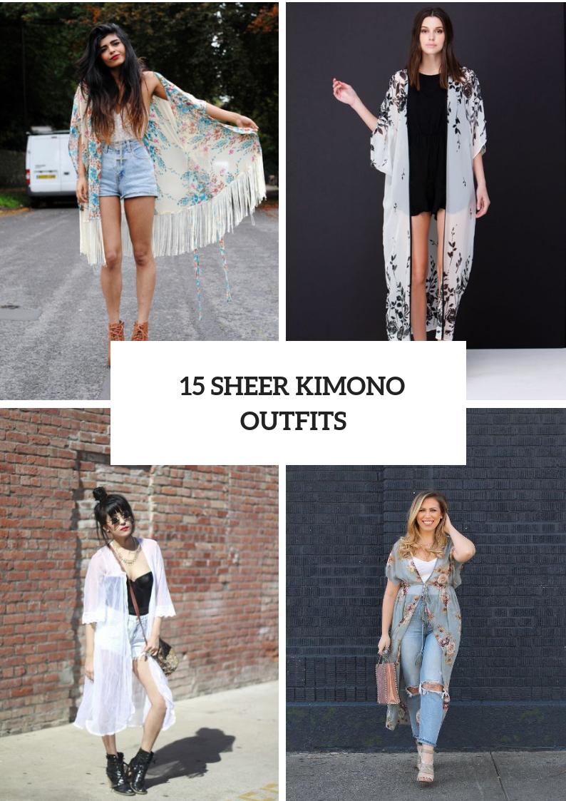 Summer Sheer Kimono Outfits