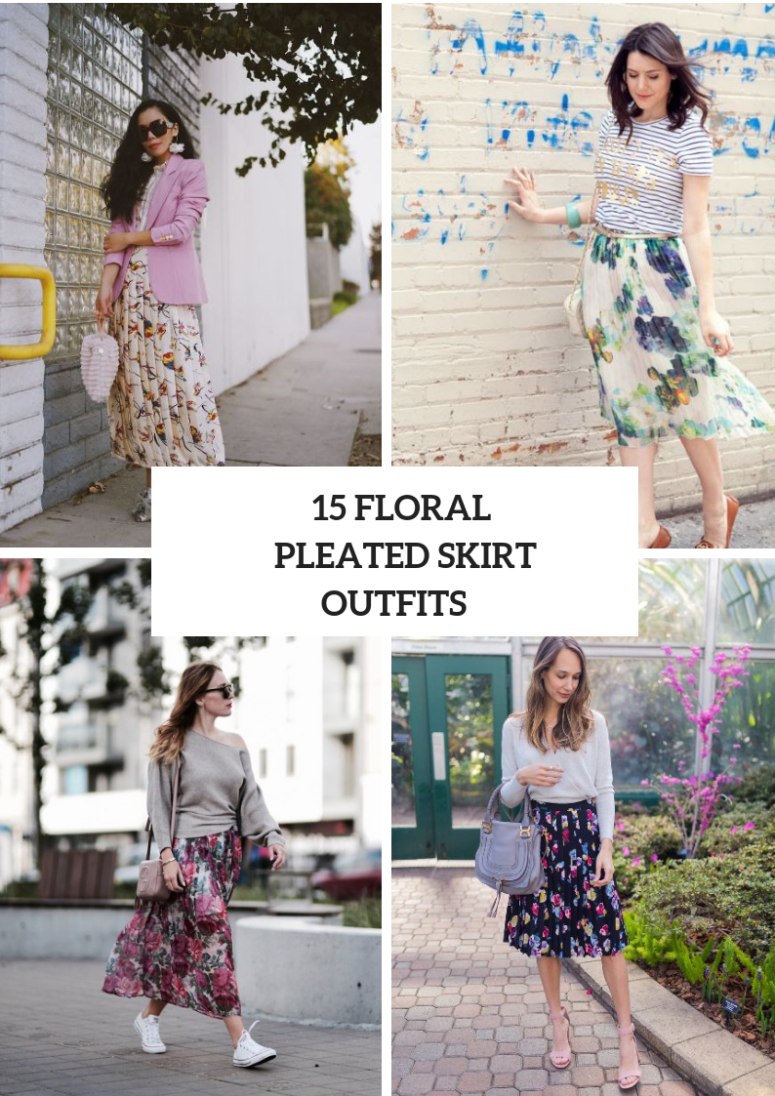 15 Wonderful Outfits With Floral Pleated Skirts
