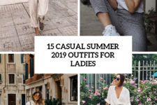15 casual summer 2019 outfits for ladies cover