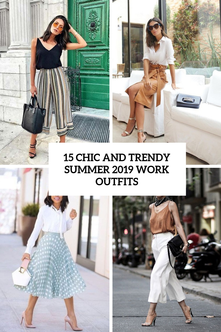chic and trendy summer 2019 work outfits cover