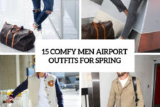 15 comfy men airport outfits for spring cover