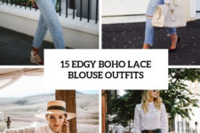 15 edgy boho lace blouse outfits cover