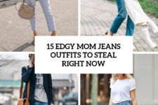 15 edgy mom jeans outfits to steal right now cover