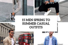 15 men spring to summer casual outfits cover