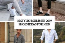 15 stylish summer 2019 shoes ideas for men cover