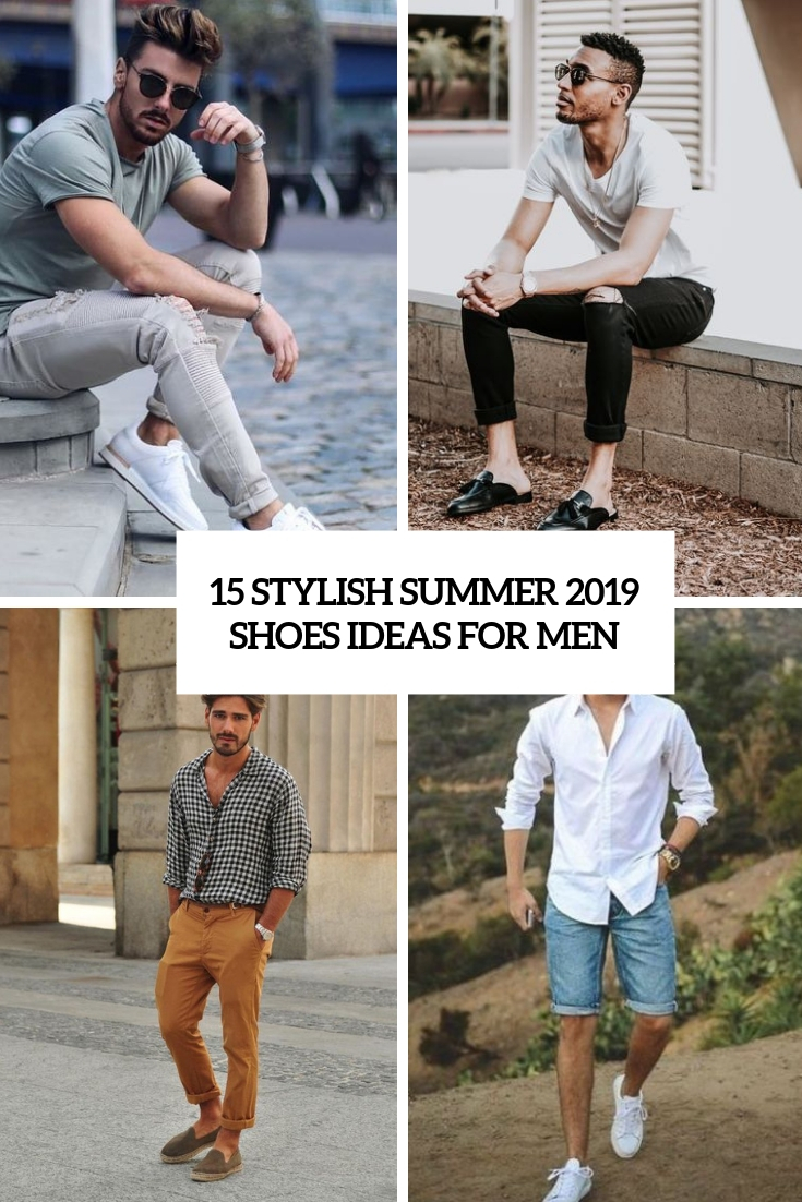 15 Stylish Summer 2019 Shoes Ideas For Men