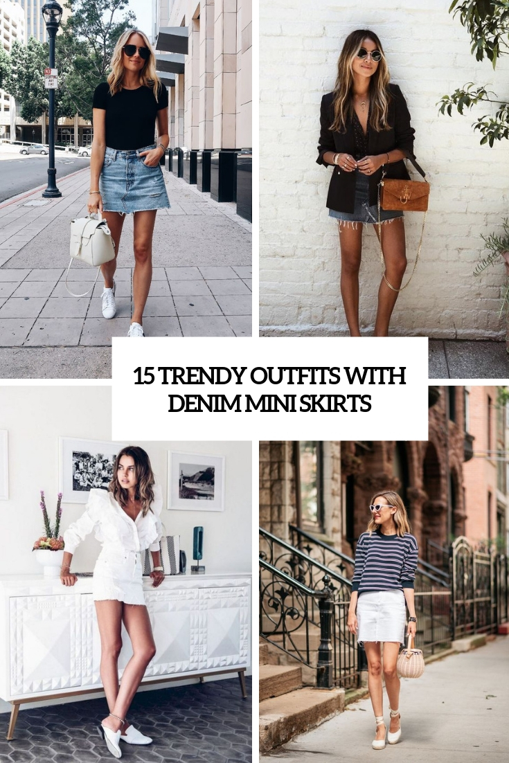trendy outfits with denim mini skirts cover