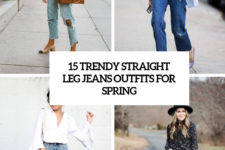 15 trendy straight leg jeans outfits for spring cover