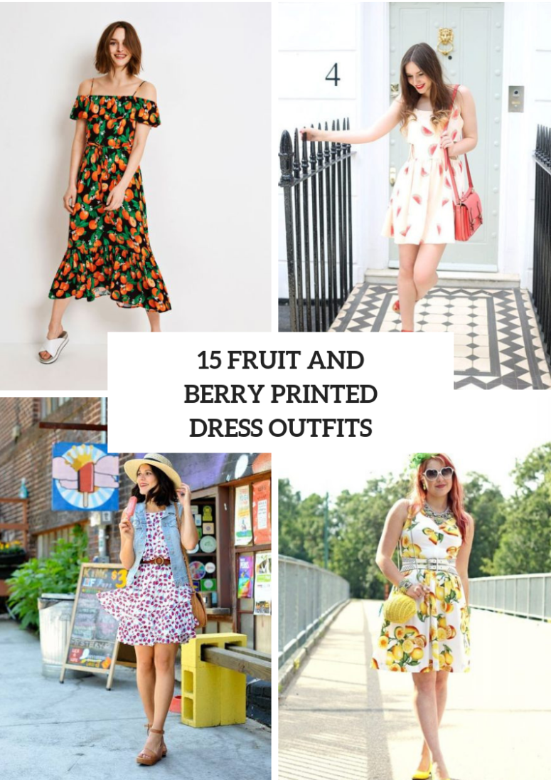 Look Ideas With Fruit And Berry Printed Dresses