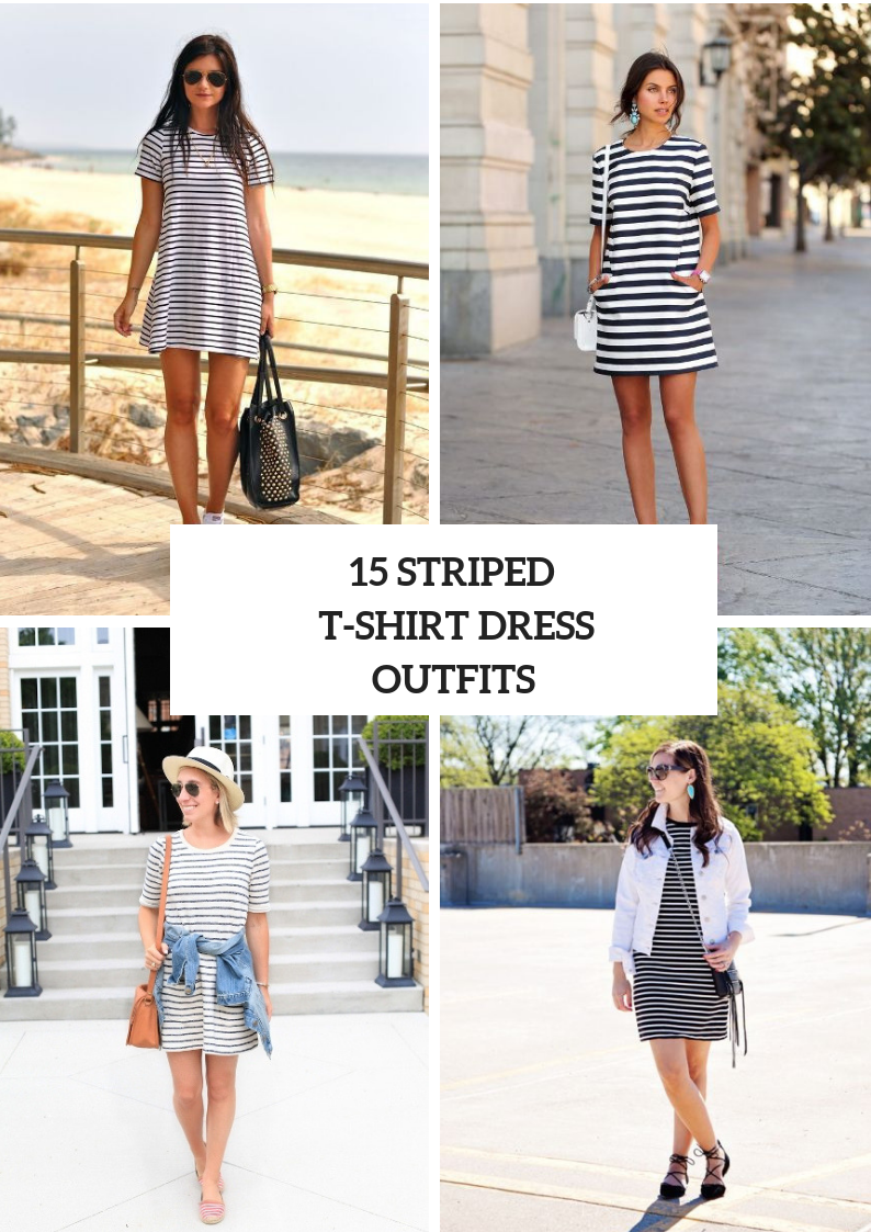 Looks With Striped T Shirt Dresses