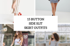 15 Outfits With Button Side Slit Skirts