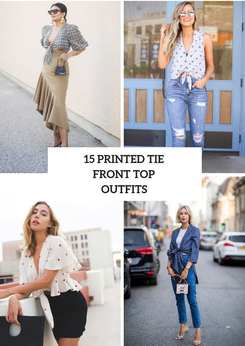 Outfits With Printed Tie Front Tops
