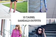 15 Summer Looks With Tassel Sandals