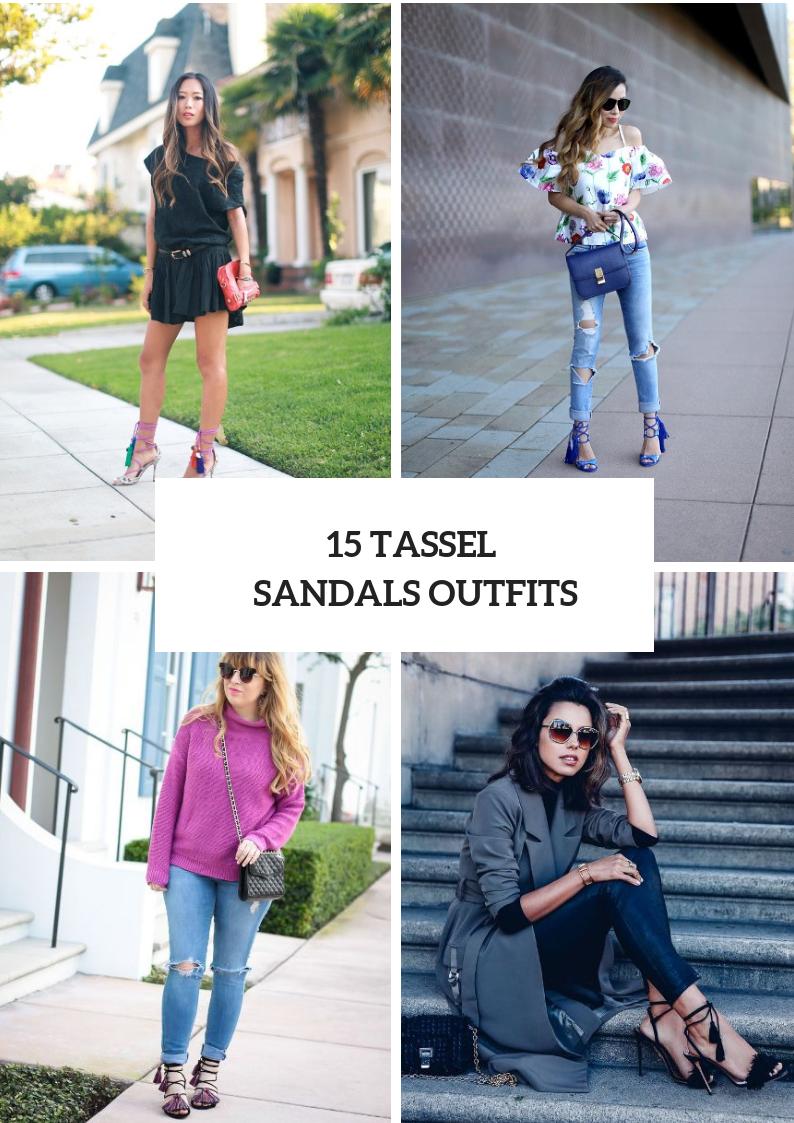 Summer Looks With Tassel Sandals