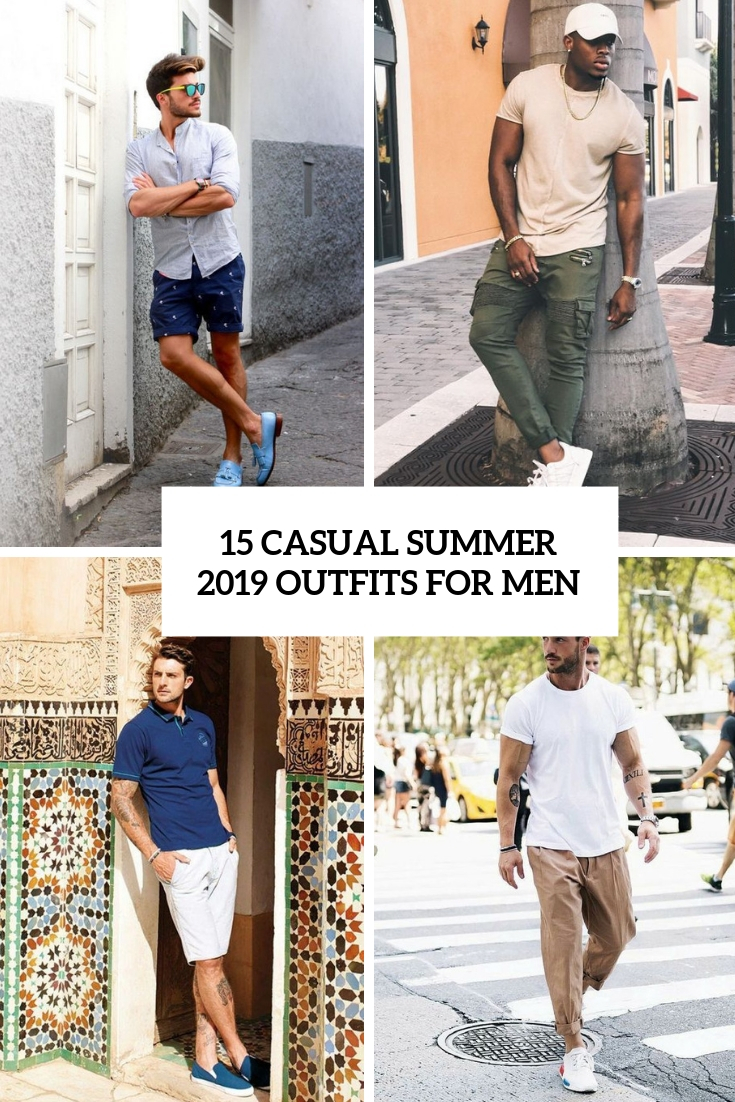 casual summer 2019 outfits for men cover