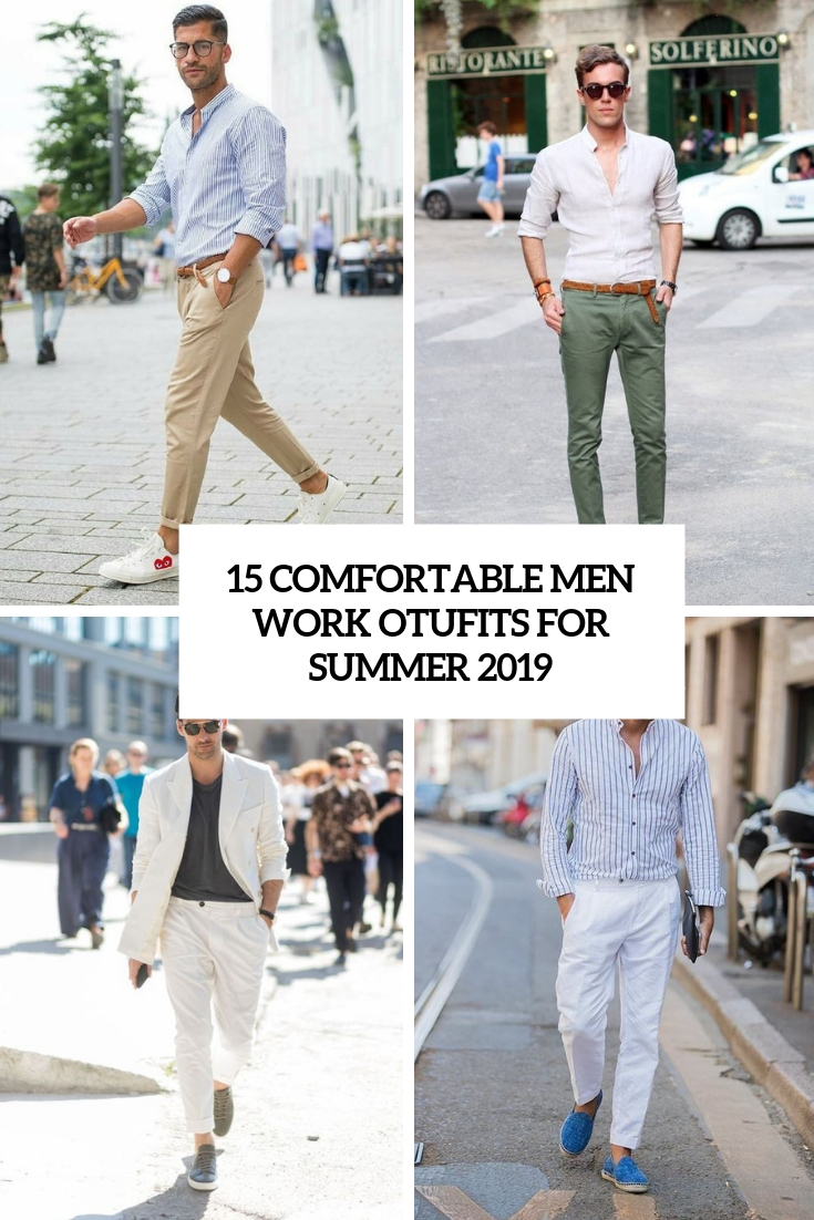 comfortable men work outfits for summer 2019 cover