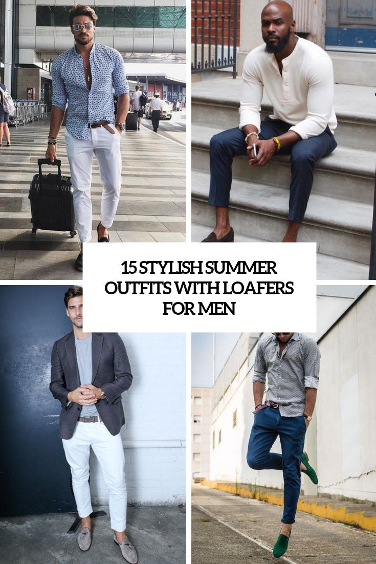 stylish summer outfits with loafers for men cover
