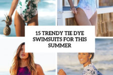 15 trendy tie dye swimsuits for this summer cover