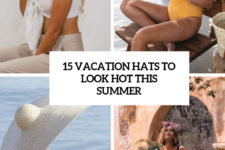 15 vacation hats to look hot this summer cover
