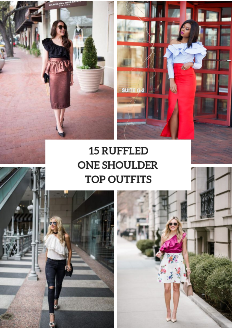 15 Fabulous Outfits With Ruffled One Shoulder Tops