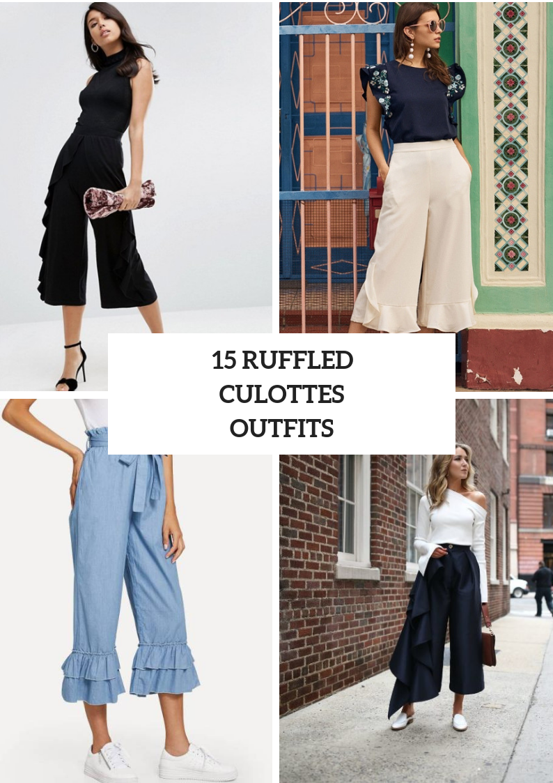 Looks With Gorgeous Ruffled Culottes