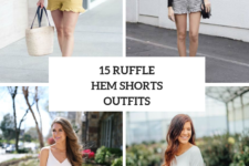 15 Looks With Ruffle Hem Shorts