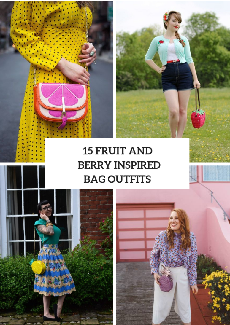 Outfits With Fruit And Berry Inspired Bags