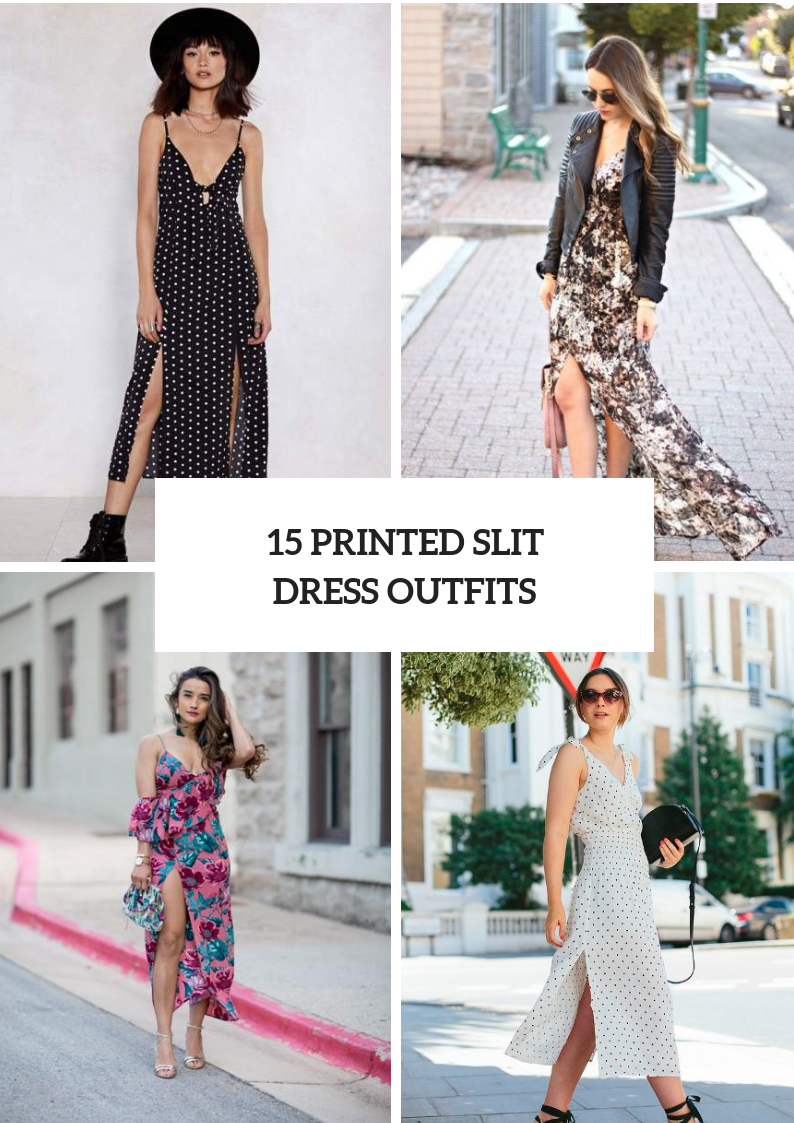 Outfits With Printed Slit Dresses
