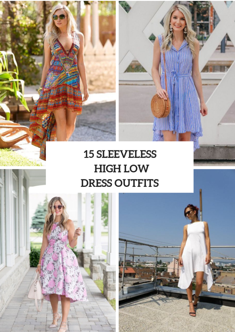 Outfits With Sleeveless High Low Dresses