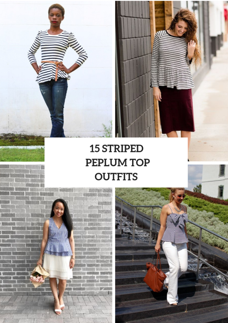 1e3e178f6f4184 15 Outfits With Striped Peplum Tops To Repeat - Styleoholic