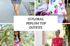 15 Wonderful Outfits With Floral Peplum Tops