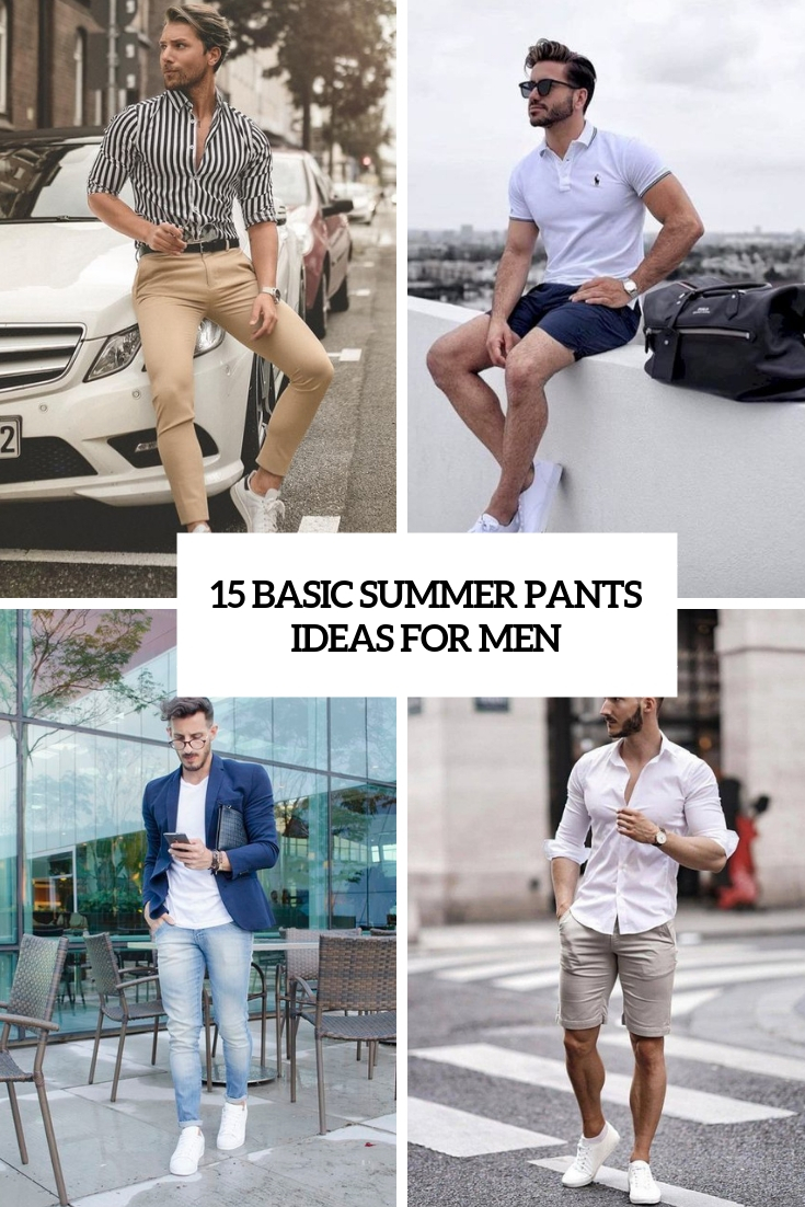 basic summer pants ideas for men cover