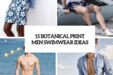 15 botanical print men swimwear ideas cover