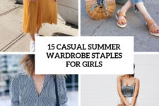 15 casual summer wardrobe staples for girls cover