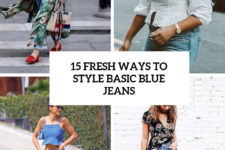 15 fresh ways to style basic blue jeans cover