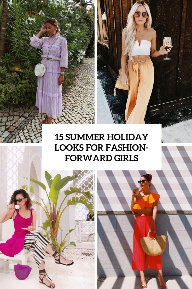 15 Summer Holiday Looks For Fashion-Forward Girls