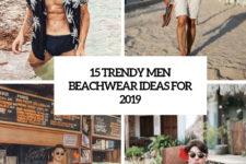 15 trendy men beachwear ideas for 2019 cover