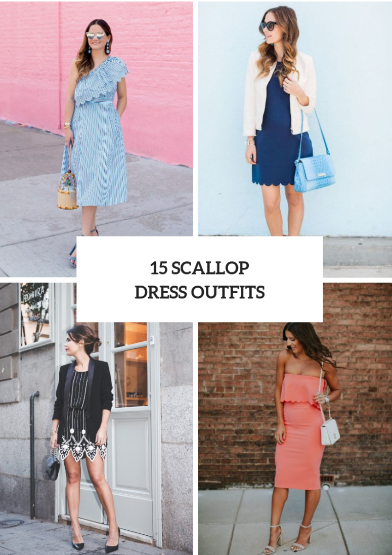 Awesome Looks With Scalloped Dresses