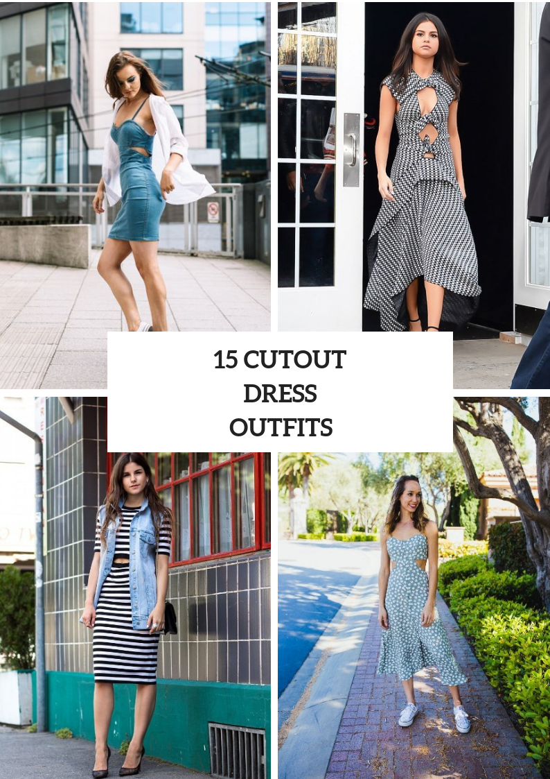 Outfits With Cutout Dresses To Repeat