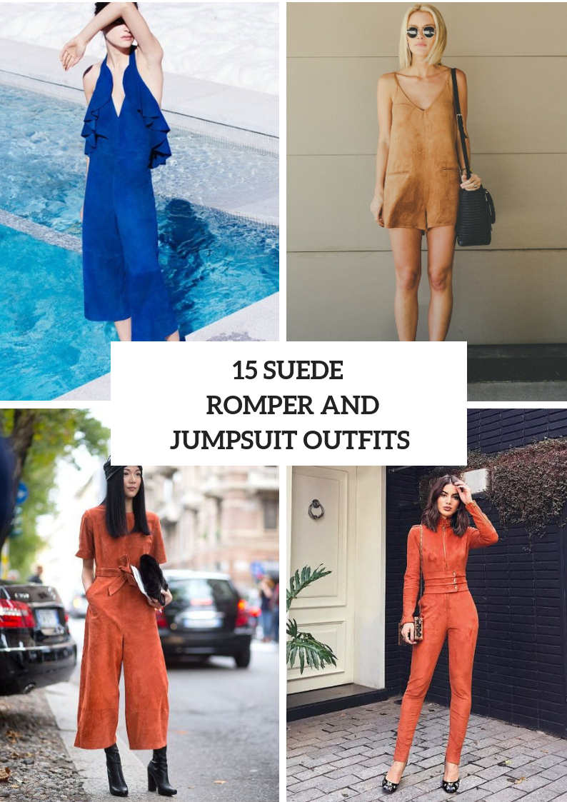 Outfits With Suede Rompers And Jumpsuits