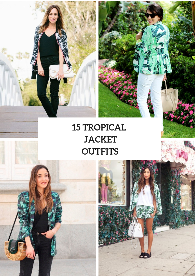 Outfits With Tropical Printed Jackets For Women