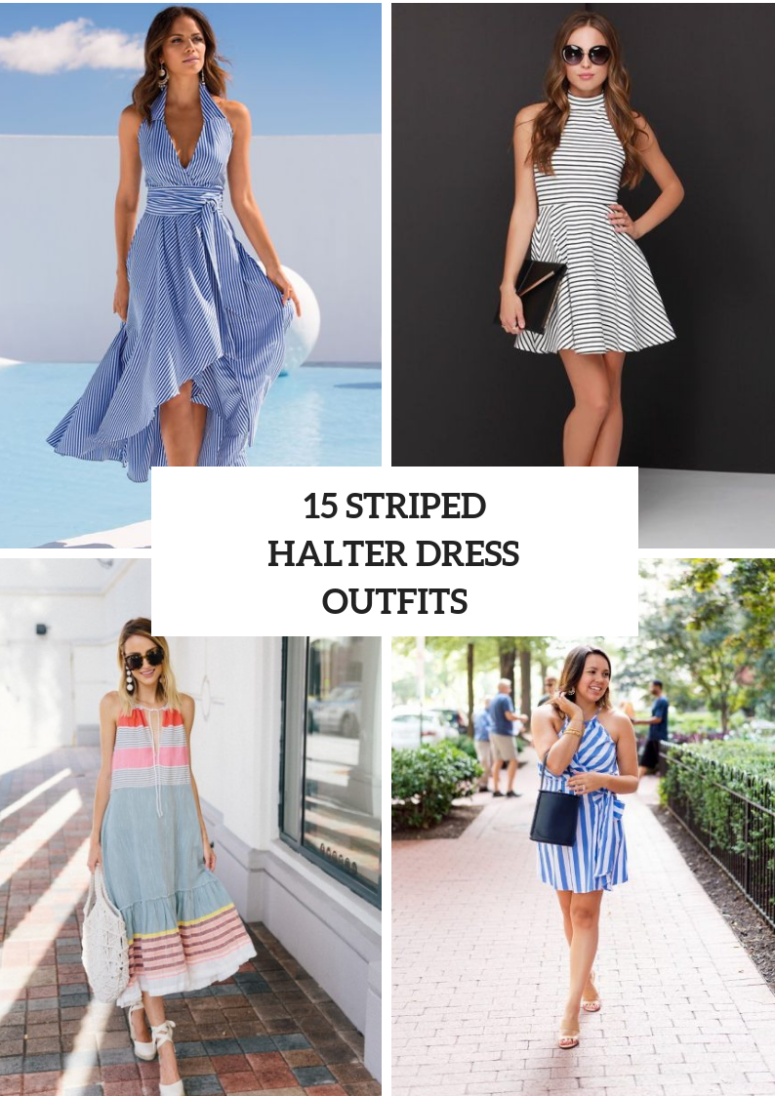 15 Summer Outfits With Striped Halter Dresses