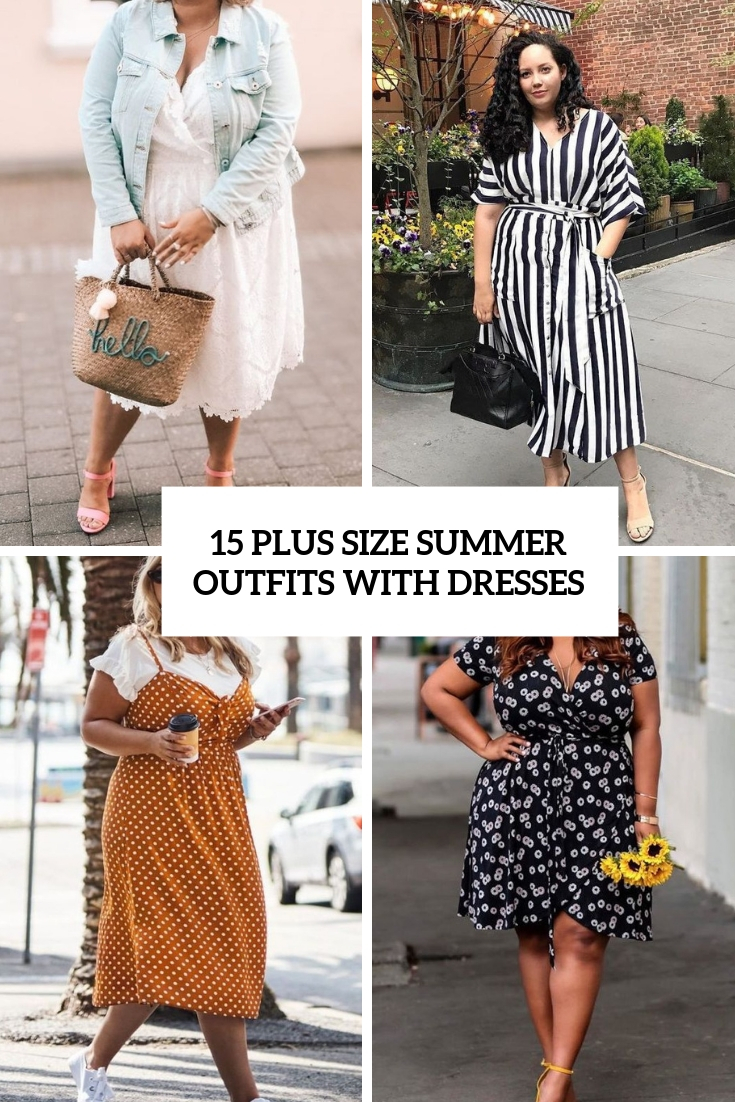 15 Plus Size Summer Outfits With Dresses